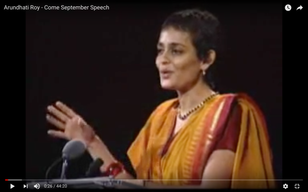 Arundhati Roy, Come September, speaks poetically to power on the US' War on Terror, globalization, the misuses of nationalism, and the growing chasm between the rich and poor.