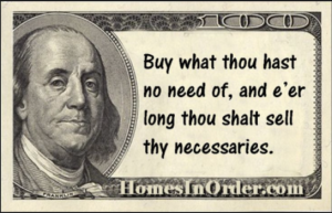 Buy what thou hast no need of