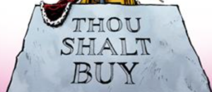 Thou Shalt Buy