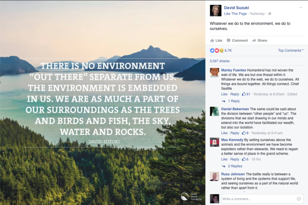 David Suzuki, environment is not out there, separate from us, environment embedded within