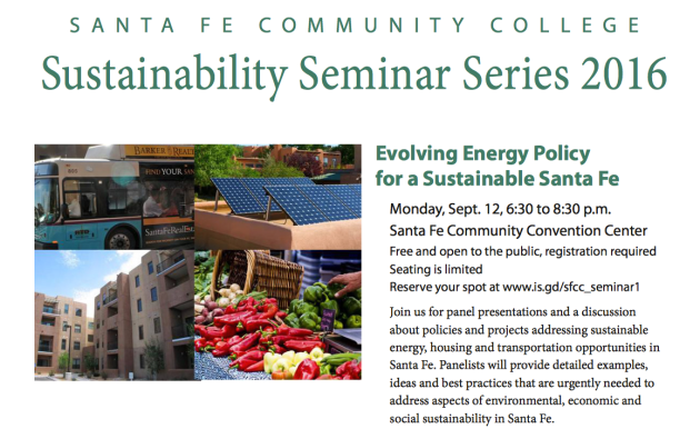 Santa Fe Community College, Sustainability Seminar Series 2016, Evolving Energy Policy, Sustainablie Santa Fe