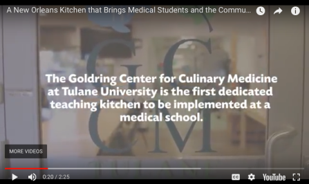 Goldring Center for Culinary Medicine at Tulane University, New Orleans