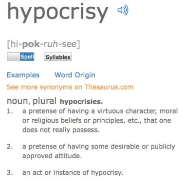 hypocrisy definition, pretense of having a virtuous character or moral principles