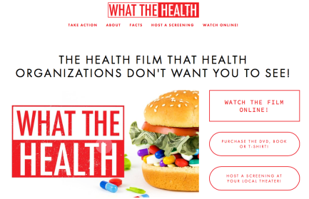 What The Health, documentary film, collusion of corporate profits with misinformation, diet and health