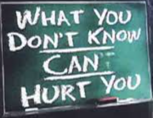 What you Don't Know Can Hurt You, Knowledge is Power