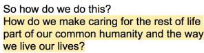 E.O. Wilson, Half-Earth Project, Caring, Common Humanity