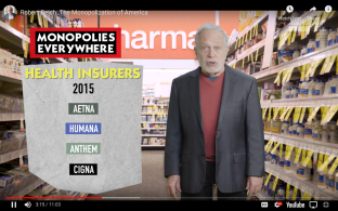 Robert Reich Monopolization of America Health Care Monopolies 2015