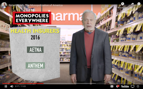 Robert Reich Monopolization of America Health Care Monopolies 2016