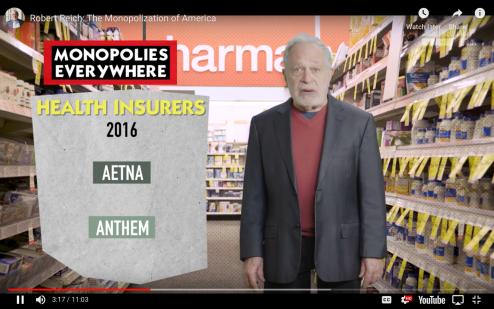 Robert Reich Monopolization of America Health Care Monopolies 2016