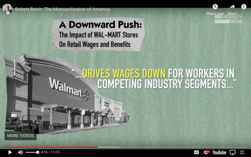Robert Reich Monopolization of America Walmart Drives Down Workers Wages