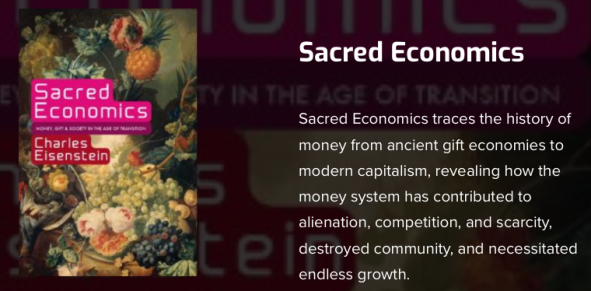 Charles Eisenstein, Sacred Economics, history of money from ancient gift economies to modern capitalism