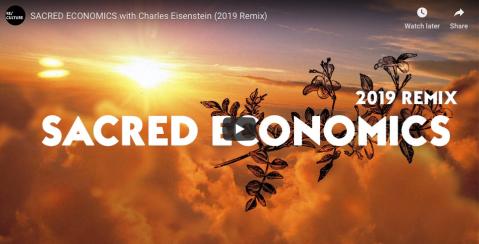 Sacred Economics with Charles Eisenstein 2019 remix, Ian MacKenzie