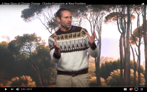 A New Story of Climate Change - Charles Eisenstein at New Frontiers