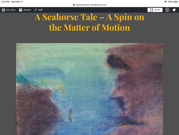Seahorse, spiraling, drawing, creativity, dreams, em field, electromagnetism, young adult, educational ebook, A Seahorse Tale, A Spin on the Matter of Motion